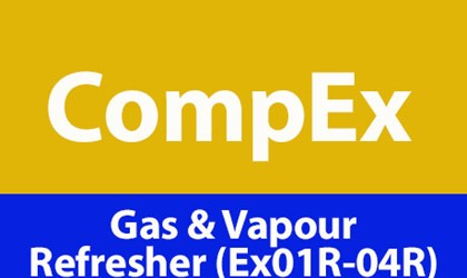 CompEx Gas & Vapour Refresher (Ex01R - 04R)