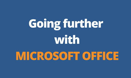 Going further with Microsoft Office