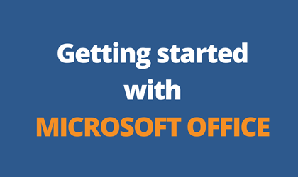 Getting started with Microsoft Office