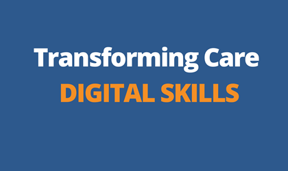 Transforming Care - Digital Skills