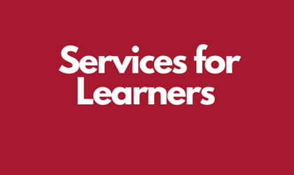 Services for Learners